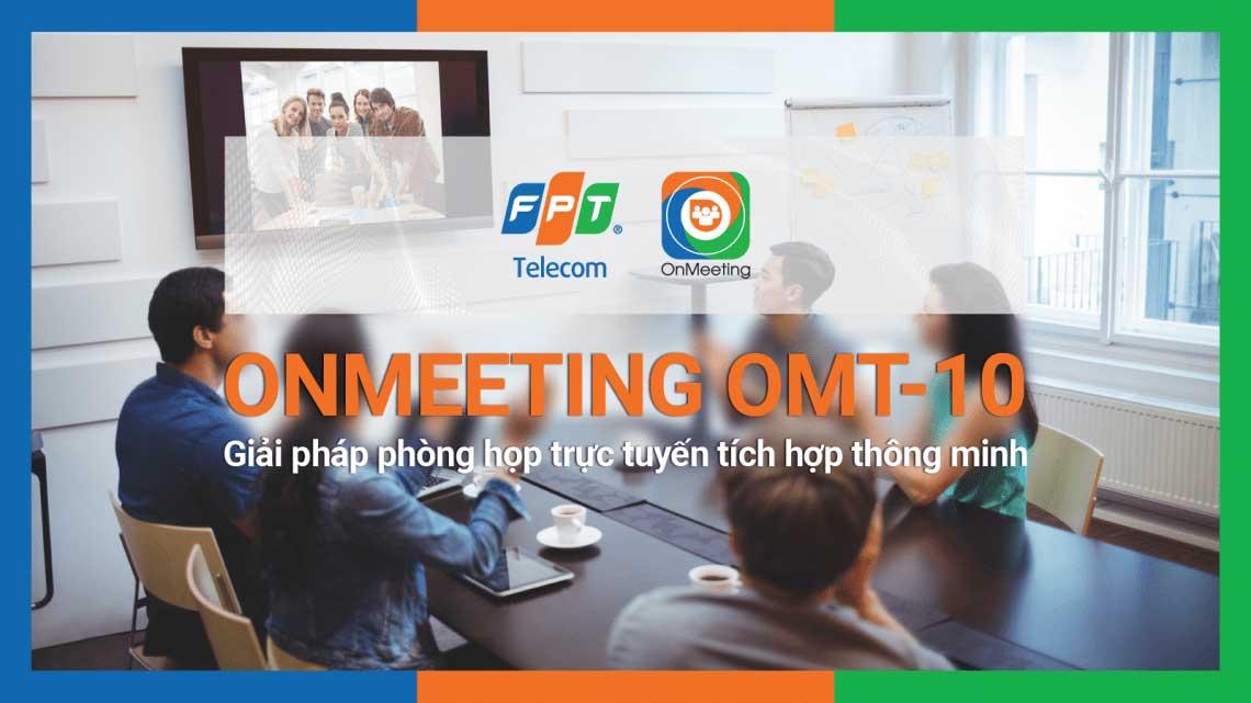 Dịch vụ họp trực tuyến Onmeeting FPT – Giải pháp họp & đào tạo trực tuyến